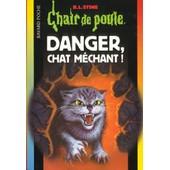 Danger ,Chat Mechant ! de R-L Stine