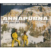 Annapurna - Duo Pour Un 8000 de Catherine Destivelle