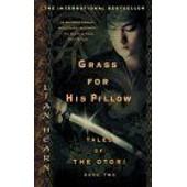 Grass For His Pillow Tales Of The Otori, Book 2 de Lian Hearn