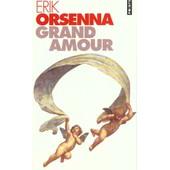 Grand Amour de Erik Orsenna