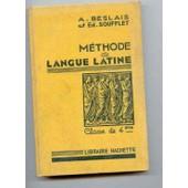 M�thode De Langue Latine Classe De 4�me de Beslais, A
