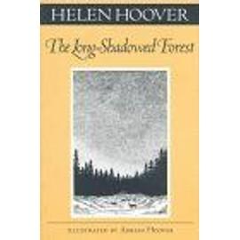 Long-Shadowed Forest (Fesler-Lampert Minnesota Heritage Book Series)