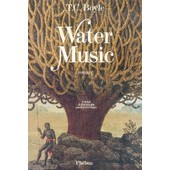 Water Music de T-C Boyle