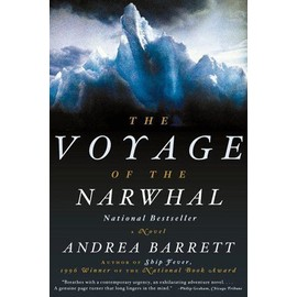 Voyage Of The Narwhal : A Novel
