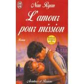 L'amour Pour Mission de nan ryan