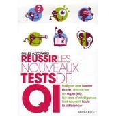 R�ussir Les Nouveaux Tests De Qi de Gilles Azzopardi