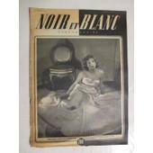 Noir Et Blanc N� 192 : Danielle Godet,La Jeune Beaut� Du Th�atre Actuel Es Deja Enlev�e Par Sir Alexander Korda