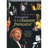 L'encyclop�die De La Chanson Fran�aise. Des Ann�es 40 � Nos Jours de Brierre, Jean Dominique