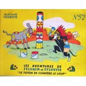 Les Aventures De Sylvain Et Sylvette N�52 - Le Totem De Comp�re Le Loup de albums fleurette