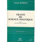 Trait� De Science Politique - N� 10 - Trait� De Science Politique de Georges Burdeau