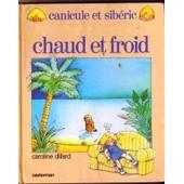 Chaud Et Froid de caroline dillard