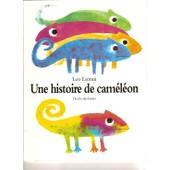 Une Histoire De Cam�l�on de l�o lionni