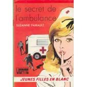 Le Secret De L'ambulance de suzanne pairault