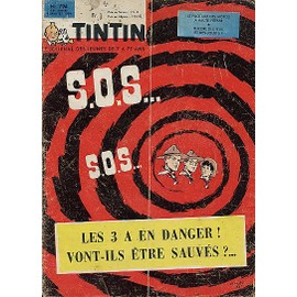 Tintin N� 794 : Sos, Les 3 A En Danger !