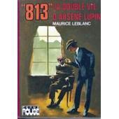 813 La Double Vie D'ars�ne Lupin de maurice leblanc