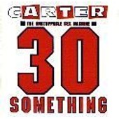 30 Something - Carter, The Unstoppable Sex Machine