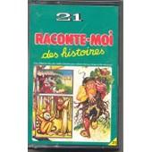 Raconte-Moi Des Histoires N�21