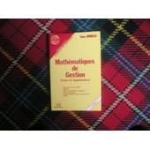 Math�matiques De Gestion - Cours Et Applications, �preuve N�5 Du Decf, Mstcf, Msg, Bts Comptabilit� Et Gestion de Denis Dumoulin