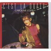 C'est La Ouate - Caroline Loeb