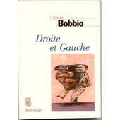 Droite Et Gauche - Essai Sur Une Distinction Politique de Norberto Bobbio