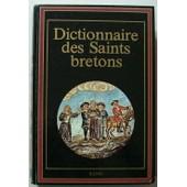Dictionnaire Des Saints Bretons. de COLLECTIF