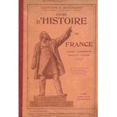 Cours D'histoire De France (Cours Sup�rieur Du Certificat D'�tude 2eme Partie ) de GAUTHIER et DESCHAMPS