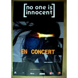CONCERT NO ONE IS INNOCENT - AFFICHE OFFICIELLE TOUR 2007. 80 X 120 CM