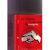 Les Exercices De Sant� Du Kung-Fu de Georges Charles
