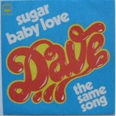Sugar Baby Love<Br>The Same Song - Dave