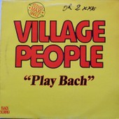 Play Bach - Village People