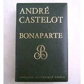 Bonaparte de Andr� Castelot