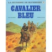 La Jeunesse De Blueberry - Cavalier Bleu de jean giraud