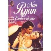 Esclave De Soie de Ryan Nan