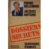 Dossiers Secrets de pierre bellemare
