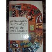 Philosophie Epistemologie - Pr�cis De Vocabulaire de Bartholy