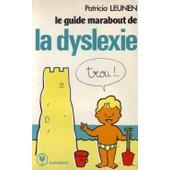 Le Guide Marabout De La Dyslexie de leunen, patricia