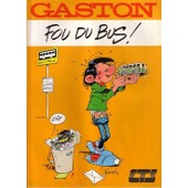 Gaston Lagaffe Fou Du Bus ! - Hors Serie de FRANQUIN, andr�