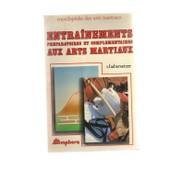Entrainement Pr�paratoire Et Compl�mentaires Aux Arts Martiaux de Haberstzer Roland