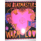 Warm Love - Beatmasters - Claudia Fontaine