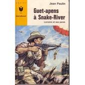 Guet-Apens � Snake-River de PAULIN (Jean)