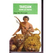 Tarzan Parmi Les Fauves de Edgar Rice Burroughs