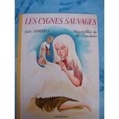Les Cygnes Sauvages / L'intr�pide Soldat De Plomb de Andersen