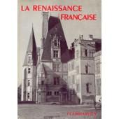 La Grammaire Des Styles - La Renaissance Fran�aise de MARTIN Henry
