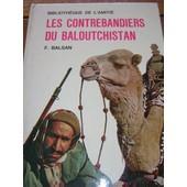 Les Contrebandiers Du Baloutchistan de BALSAN F.
