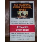 Les R�unions - Avant, Pendant, Apr�s de Louis Timbal-Duclaux