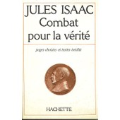 Combat Pour La V�rit� de jules isaac