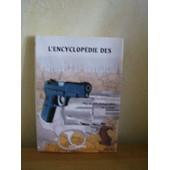 L'encyclop�die Des Pistolets Et Revolvers de Hartink, A. E.