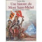 Une Histoire Du Mont-Saint-Michel de dominique joubert