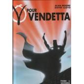V Pour Vendetta Tome 6 - Victoria de Lloyd, D