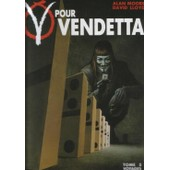 V Pour Vendetta Tome 5 - Voyages de Lloyd, D